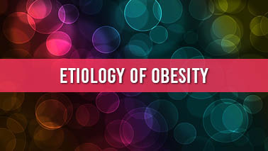 Peers Alley Media: Etiology of obesity