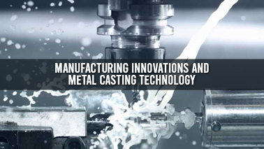 Peers Alley Media: Manufacturing Innovations and Metal Casting Technology