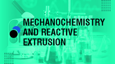 Peers Alley Media: Mechanochemistry and Reactive Extrusion