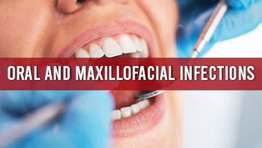 Peers Alley Media: Oral and Maxillofacial Infections