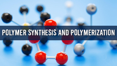 Peers Alley Media: Polymer Synthesis and Polymerization