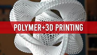 Peers Alley Media: Polymer3D Printing